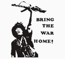 Bring the War Home! by Jordan Farrar