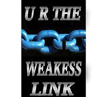 ☀ ツ U R THE WEAKEST LINK IPHONE CASE ☀ ツ by ✿✿ Bonita ✿✿ ђєℓℓσ