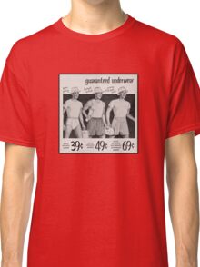 Guaranteed Underwear (Nice Package) Classic T-Shirt