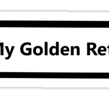 I Love My Golden Retriever Sticker