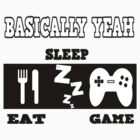 Eat Sleep Game by saffan37
