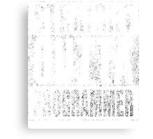 Straight Outta Programmer Canvas Print