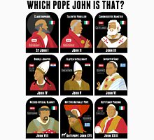 The Pope Johns Unisex T-Shirt