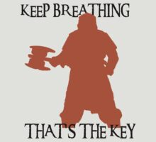 Gimli: Keep breathing, that's the key by YouViewStu