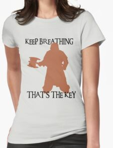 Gimli: Keep breathing, that's the key Womens Fitted T-Shirt