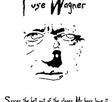 I Use Wagner by StocktonLeary