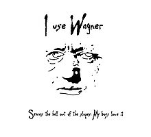 I Use Wagner Photographic Print