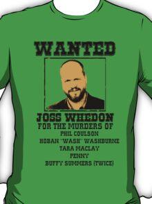 Joss Whedon: wanted T-Shirt