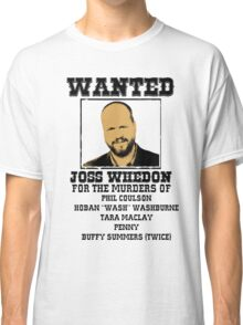 Joss Whedon: wanted Classic T-Shirt