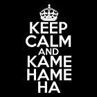 Keep Calm and Kamehameha by HeavenGirl