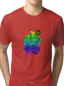 Have it your way - rainbow. Tri-blend T-Shirt