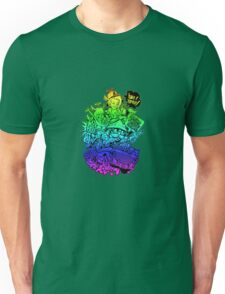 Have it your way - rainbow. Unisex T-Shirt