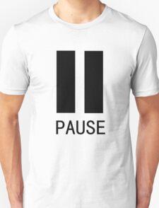 Pause Tshirt Unisex T-Shirt