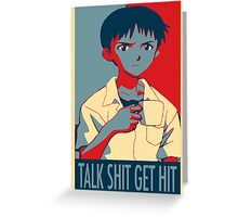 Shinji Ikari - Talk Shit Get Hit Greeting Card