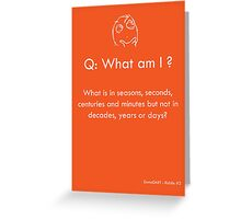 Riddle #3 Greeting Card