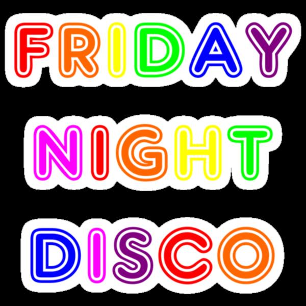 FRIDAY NIGHT DISCO - version 1 by HauntedBox