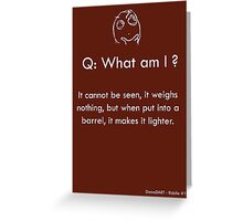 Riddle #10 Greeting Card