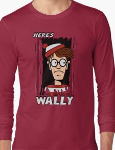 Here's Wally Long Sleeve T-Shirt