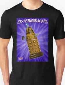 EX-TERMINATE! Unisex T-Shirt