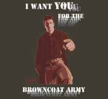 I want you for the Browncoat Army by Bloodysender