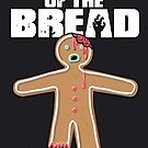 Shaun Of The Dead (Shaun Of The Bread) by Creative Spectator
