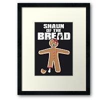 Shaun Of The Dead (Shaun Of The Bread) Framed Print
