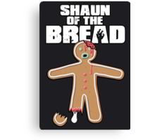 Shaun Of The Dead (Shaun Of The Bread) Canvas Print