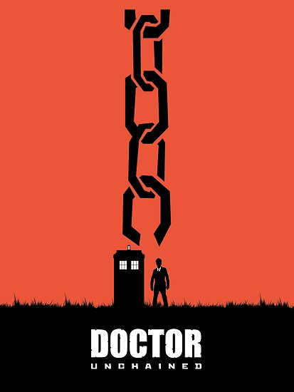 Doctor Unchained by tombst0ne