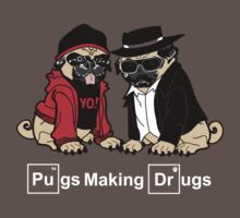 Pugs Making Drugs by kentcribbs