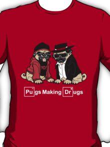 Pugs Making Drugs T-Shirt