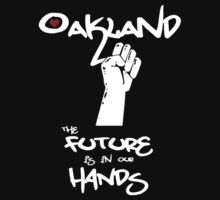 Oakland - The Future is in Our Hands Kids Tee