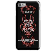 NSP-Never Stop Praying iPhone Case/Skin