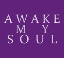 Awake My Soul - Mumford & Sons Lyric Design by Hrern1313
