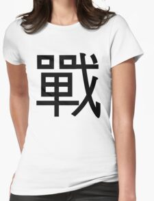 Chinese Kanji- Battle Womens Fitted T-Shirt