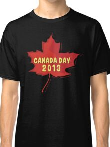 Canada Day 2013 Classic T-Shirt