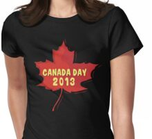 Canada Day 2013 Womens Fitted T-Shirt