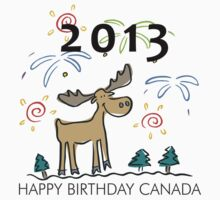 Happy Birthday Canada 2013 by HolidayT-Shirts