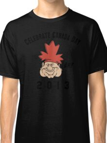Canada Day 2013 Eh Classic T-Shirt