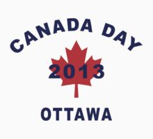 Canada Day 2013 Ottawa by HolidayT-Shirts