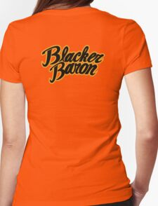Blacker Baron Womens Fitted T-Shirt