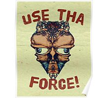 Use tha Force Poster