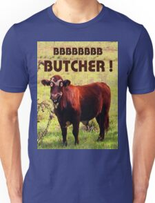 BUTCHER Unisex T-Shirt