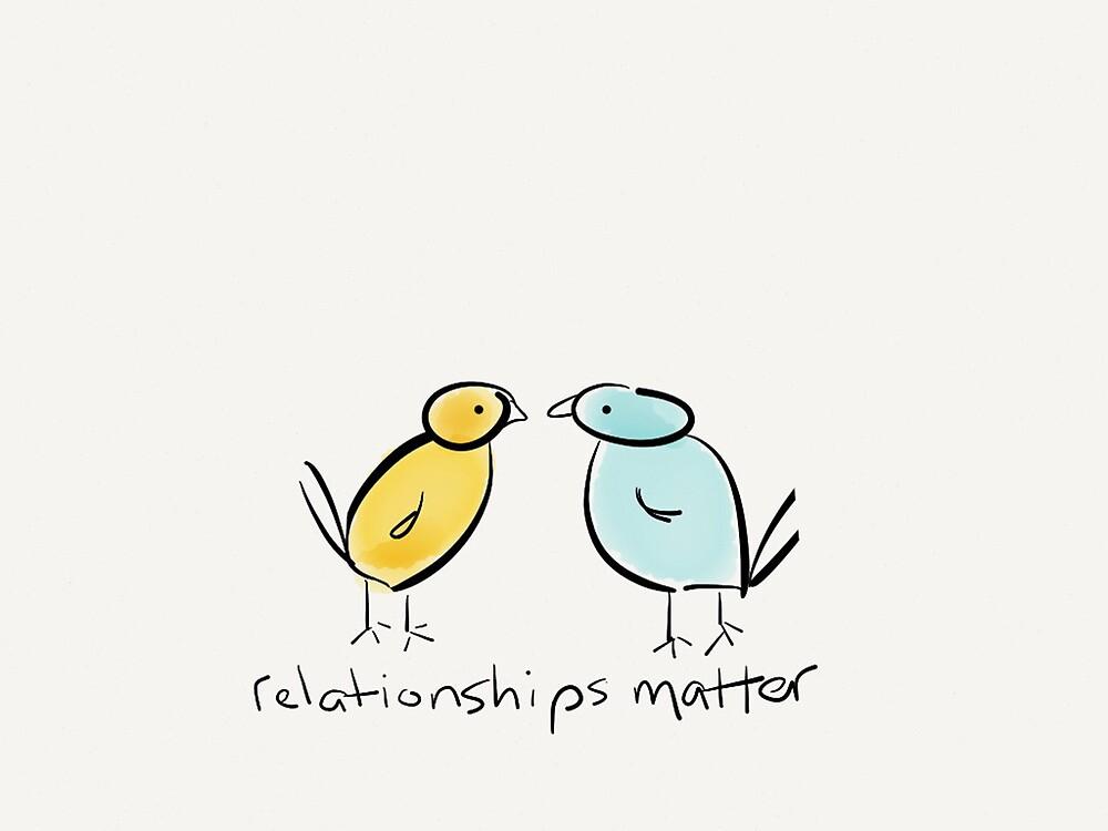 Relationships Matter by Pamela Shaw
