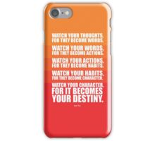 Watch Your Thoughts for they Become Words... - Lao Tzu iPhone Case/Skin