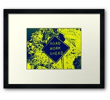 Road Work Ahead - Warhol Style Photography Print Framed Print