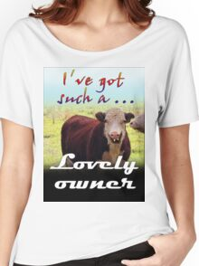LOVELY OWNER Women's Relaxed Fit T-Shirt