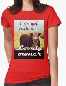 LOVELY OWNER Womens Fitted T-Shirt