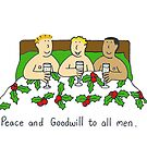 Peace and goodwill to all men. by KateTaylor