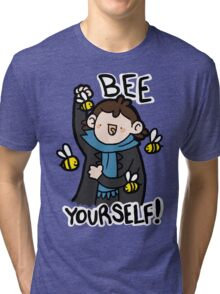 Bee Yourself! Tri-blend T-Shirt