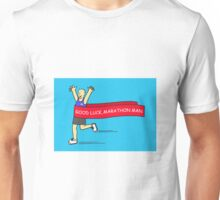 Good Luck Marathon Man. Unisex T-Shirt
